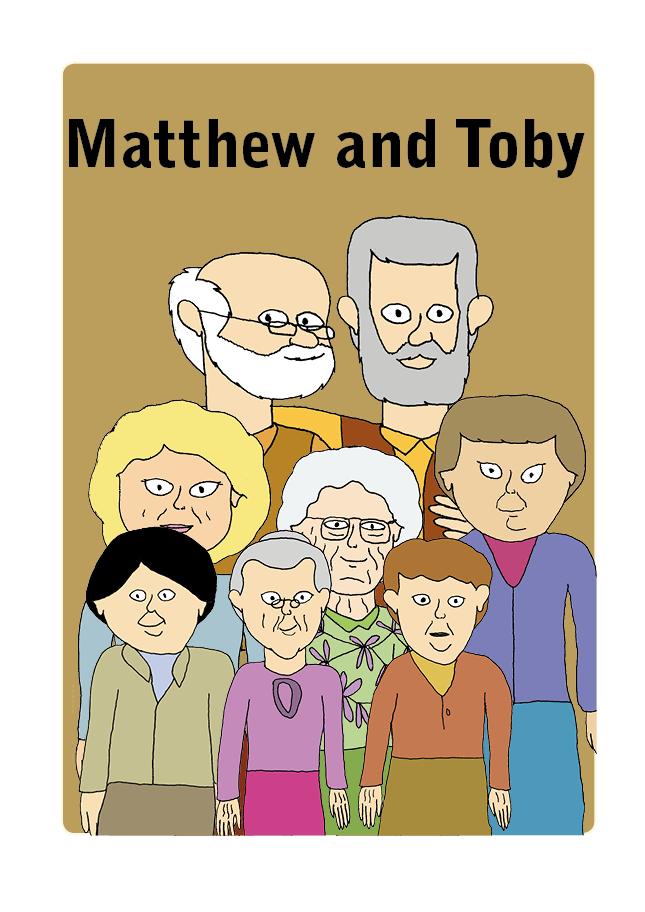Matthew, Toby och sex äldre damer