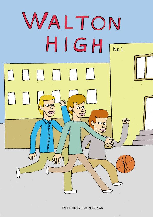 Omslag till Walton High 1