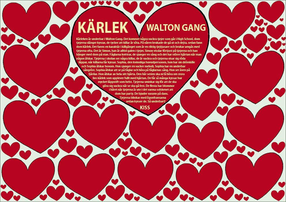 Kärlek. information Walton Gang