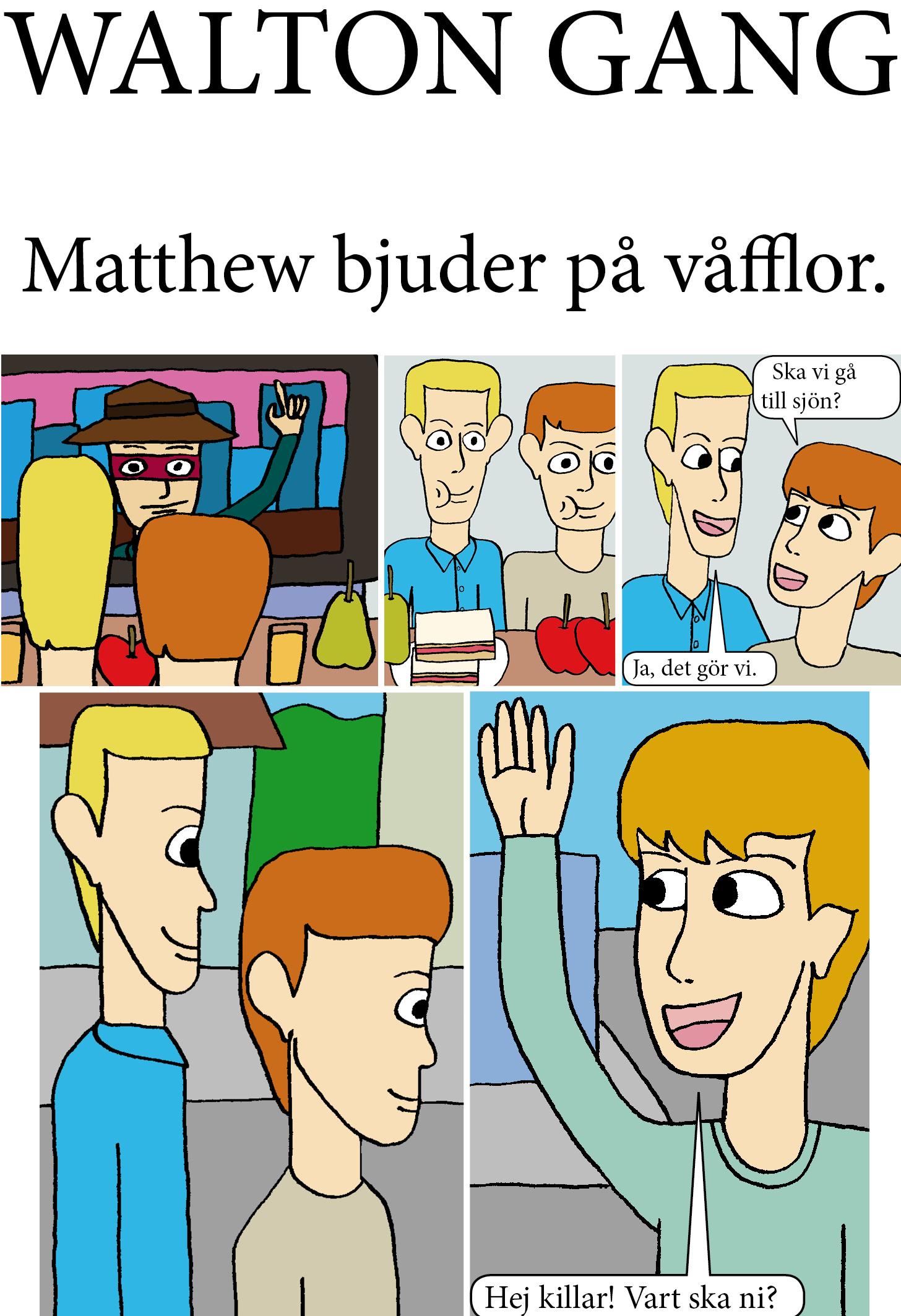 Matthew bjuder på våfflor 1